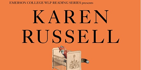 WLP Reading Series Reading: Karen Russell tickets
