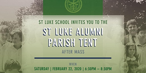 St. Luke School Alumni Tent Happy Hour