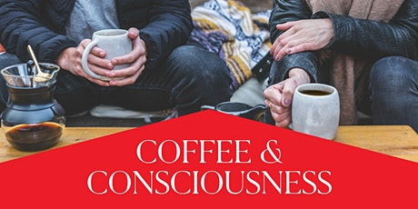 Coffee and Consciousness 4/23/2020 - Boca Raton tickets