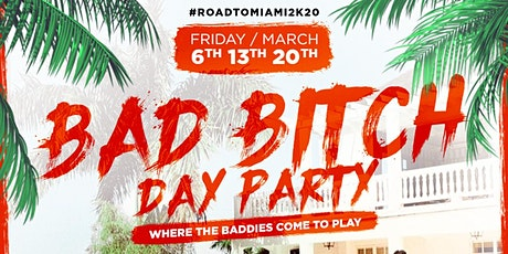 BAD B**** : THE DAY PARTY tickets