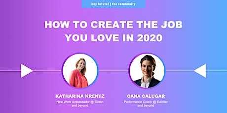 How to create the job you love in 2020 Tickets