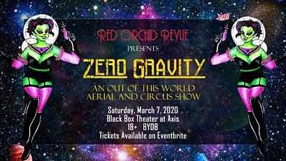 Zero Gravity: An Out of this World/Circus Show tickets