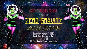 Zero Gravity: An Out of this World/Circus Show