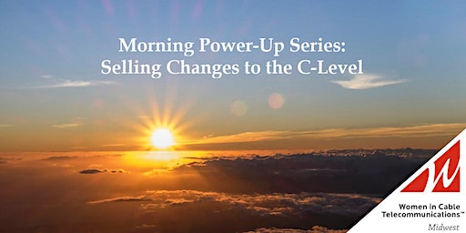 Morning Power-Up Series: Selling to the C-Level