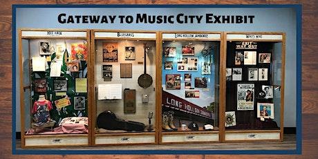Gateway to Music City Exhibit tickets