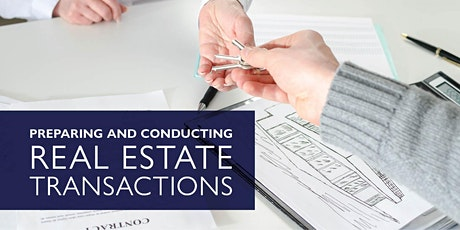 Preparing and Conducting a Real Estate Transaction (3-Hour CE Course) tickets