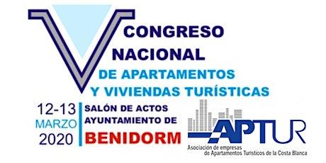 V CONGRESO DE APARTAMENTOS Y VIVIENDAS TURISTICAS 12 Y 13 DE MARZO tickets