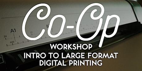 WORKSHOP: Large Format Digital Printing tickets