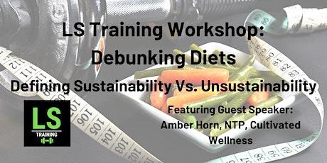 LS Training Workshop: Debunking Diets tickets