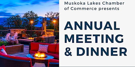 Muskoka Lakes Chamber Annual Meeting and Dinner 2020 tickets