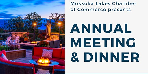 Muskoka Lakes Chamber Annual Meeting and Dinner 2020