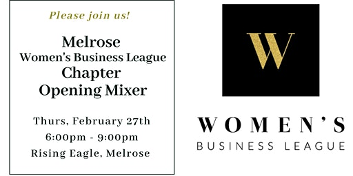Women's Business League Melrose Chapter Launch!