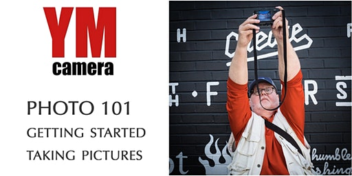 Photo 101: Getting Started Taking Pictures