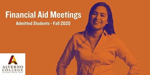 March: Financial Aid Meeting for Admitted Alverno Students - Fall 2020