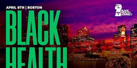 Black Health Connect - BOS - Q2 tickets