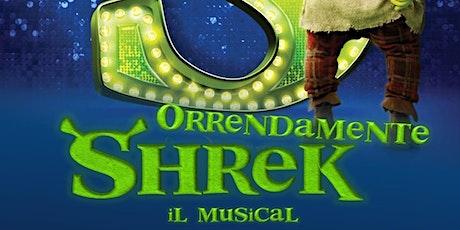 Orrendamente SHREK! - Il Musical biglietti