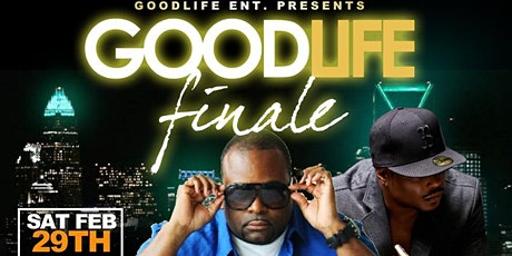 """The Good Life  """"Grand Finale"""" tickets"""