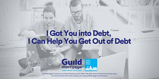 I Got You into Debt, I Can Help You Get Out of Debt