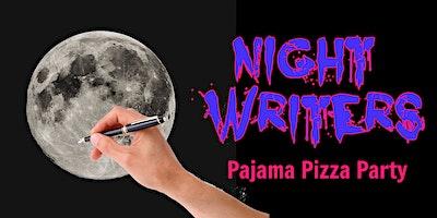 Night Writers: Pajama Pizza Party
