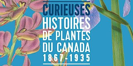 Brunch-Conférence Curieuses histoires des plantes du Canada 1867-1935 billets