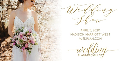 Wedding Planner & Guide's 2020 Spring Wedding Show