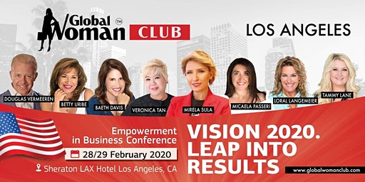 GLOBAL WOMAN EMPOWERMENT IN BUSINESS CONFERENCE - LOS ANGELES