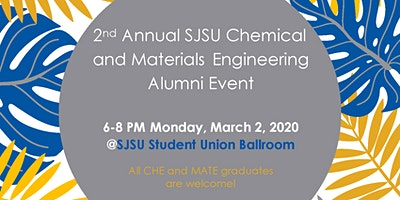 2nd Annual SJSU Chemical and Materials Alumni Event