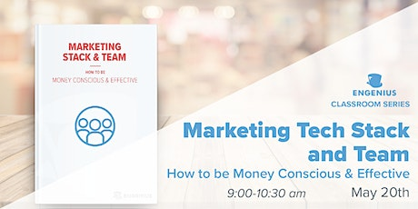 Marketing Stack & Team: How to be Money Conscious & Effective tickets
