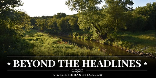 Beyond the Headlines: Wisconsin's Water Future - Coulee Region