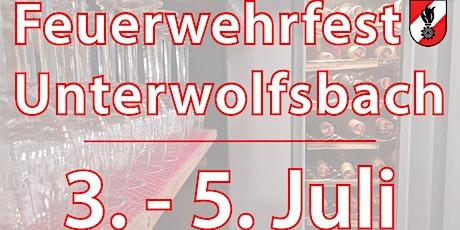 Feuerwehrfest Unterwolfsbach Tickets