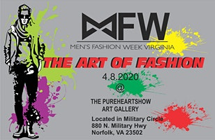 Men's Fashion Week Virginia Present The ART OF FASHION