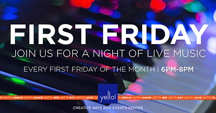 First Friday at Yello! tickets