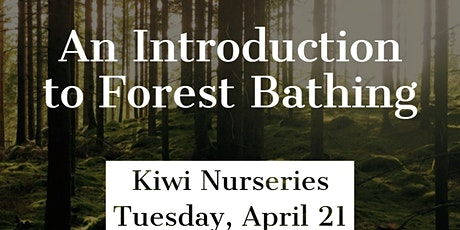 Forest Bathing Introduction tickets
