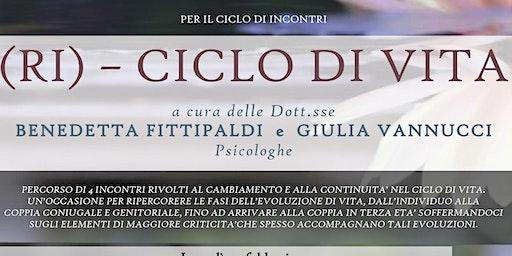 (RI) - CICLO DI VITA / IO, ME  E L'ALTRO