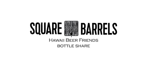 Hawaii Beer Friends Bottle Share