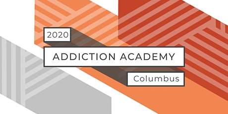 Addiction Academy of Columbus 2020 Conference tickets
