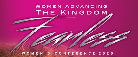 FEARLESS 2020:WOMEN ADVANCING THE KINGDOM tickets