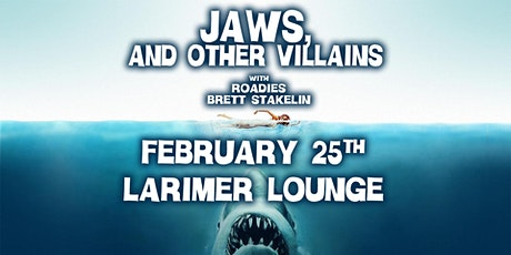 Jaws, and Other Villains tickets