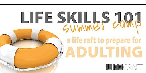 Life Skills 101 - Summer Camp