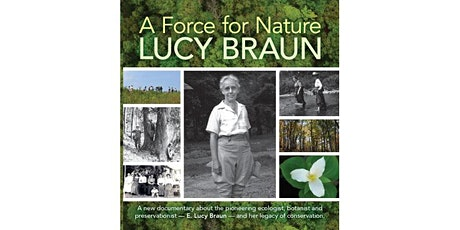 Screening of Documentary: A Force for Nature, Lucy Braun tickets
