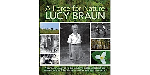 Screening of Documentary: A Force for Nature, Lucy Braun