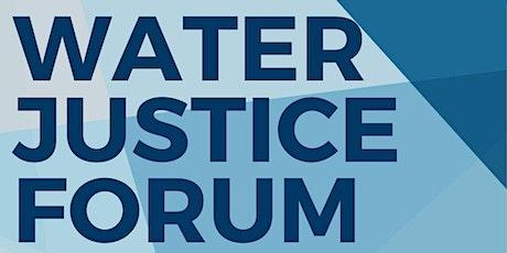 Water Justice Forum tickets