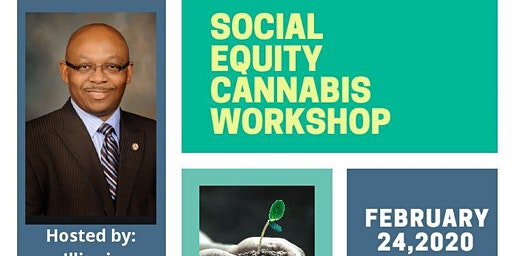 Social Equity Cannabis Workshop hosted by Rep. William Davis and the IL Department of Commerce & Economic Opportunity