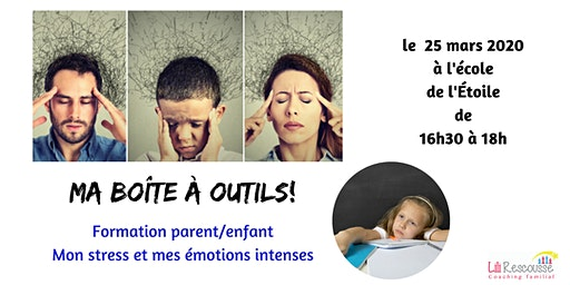 Mon stress et mes émotions intenses, j'ai mes solutions!