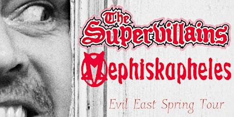 The Supervillains x Mephiskapheles tickets
