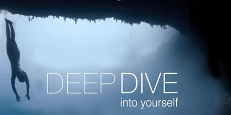 Deep Dive into Yourself tickets