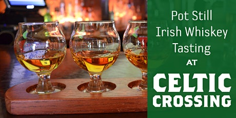 A Pot Still Irish Whiskey Tasting: Feb. 27 tickets