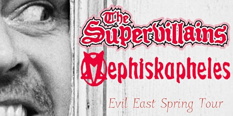 The Supervillains x Mephiskapheles tickets