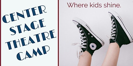"""Center Stage Theater Camp """"DIY Theater Camp"""" (age 4-8) tickets"""