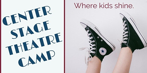 """Center Stage Theater Camp """"DIY Theater Camp"""" (age 4-8)"""